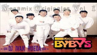 Video Los Bybys - Megamix Originales Vol. 1 -=Dj Ivan Rueda=- MP3, 3GP, MP4, WEBM, AVI, FLV Maret 2019