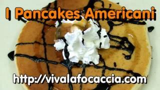 La Video Ricetta Dei Pancakes Americani