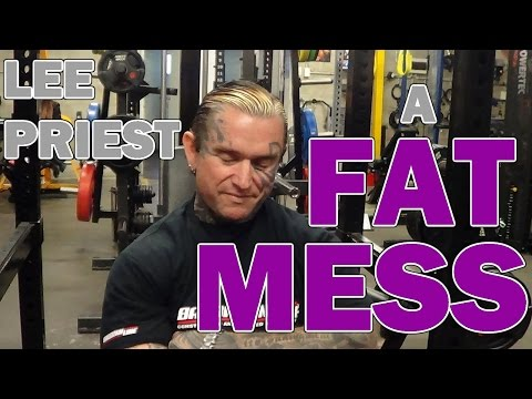LEE PRIEST Turning into a FAT MESS?
