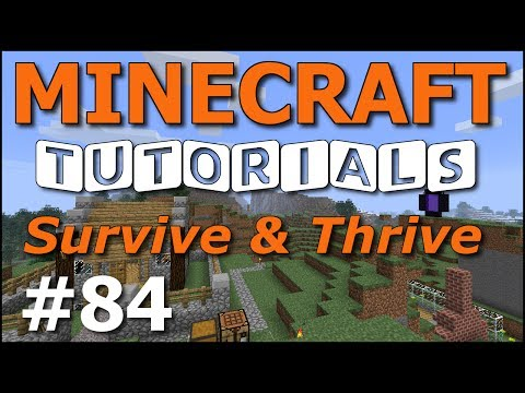 Minecraft Tutorials – E84 Syncing Nether Portals (Survive and Thrive Season 7)