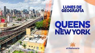 Lunes de geografía – Queens New York