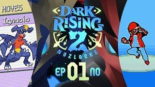 Pokémon Dark Rising 2 Nuzlocke w/ TheKingNappy! - Ep 1 IGNACIO RETURNS!! by King Nappy