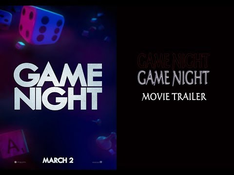 Game Night 2018 Movie Trailer