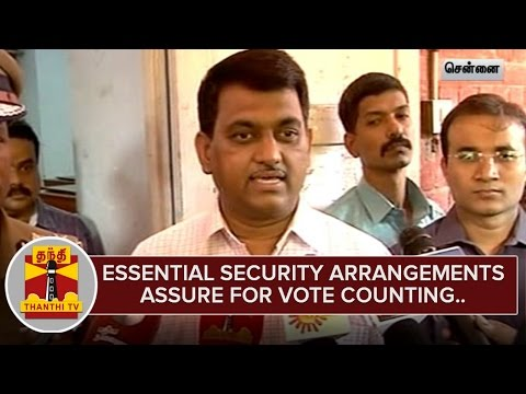 Essential-Security-Arrangements-assured-for-Vote-Counting-in-Chennai-Thanthi-TV
