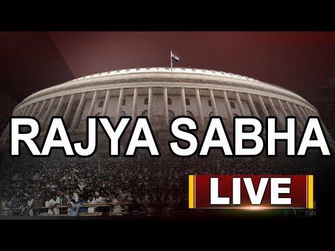 Rajya Sabha LIVE | Parliament Monsoon Session 2018 | ABN LIVE