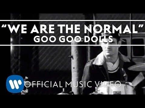 Tekst piosenki Goo Goo Dolls - We are the normal po polsku