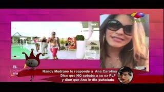 "Ana Carolina dice que Nancy Madrona le ""Sobaba"" a un ex novio"