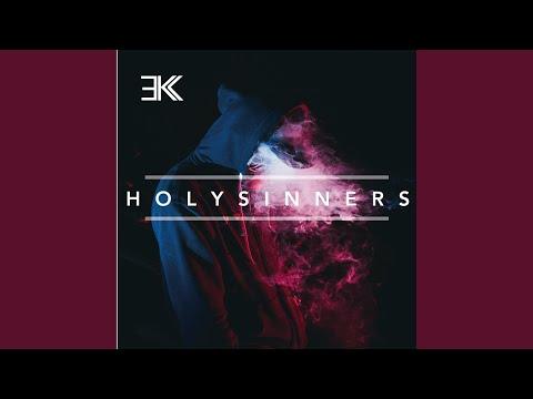 Holy Sinners Pt.I