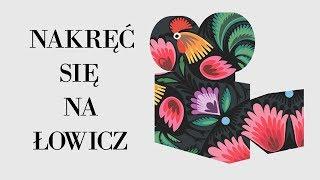 Film do artykułu: Nakręć się na Łowicz....