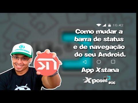 Status bonitos para Whatsapp - Como alterar a barra de status e de navegação do seu Android  / #06 Xposed - Xstana.
