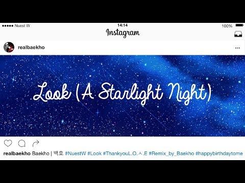 Nuest W (뉴이스트 W)- Look (A Starlight Night) 2017 ver. Lyrics [Instagram ver.] (видео)