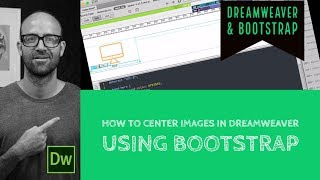 How to center images in Dreamweaver using Bootstrap - Dreamweaver Tutorial [19/54]