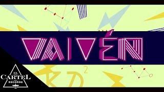 Daddy Yankee  Vaivén Official Lyric Video