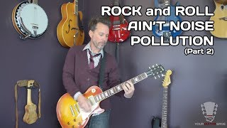 Rock and Roll Ain't Noise Pollution Guitar Lesson - Part 2