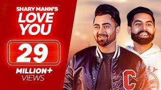 Video Love You - Sharry Mann - Parmish Verma - (Full Video Song) - Latest Punjabi Song 2018 - Lokdhun MP3, 3GP, MP4, WEBM, AVI, FLV Januari 2018