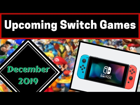Upcoming Nintendo Switch Games | December 2019