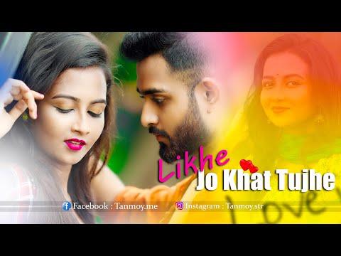 Likhe Jo Khat Tujhe | New Version | Romantic Love Story 2020 | Ft. Tanmoy & Titli | STR Hits