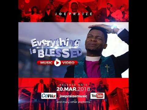 EVERYTHING IS BLESSED { OFFICIAL MUSIC VIDEO }