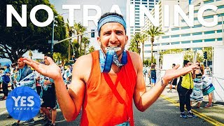 Video SAYING YES TO RUNNING A MARATHON WITH NO TRAINING - Is it possible? MP3, 3GP, MP4, WEBM, AVI, FLV Januari 2019