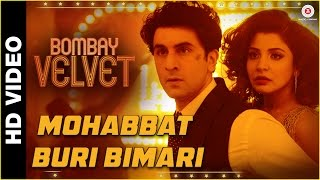Nonton Mohabbat Buri Bimari   Bombay Velvet   Ranbir   Anushka   Amit Trivedi  The Mikey Mccleary Remix  Film Subtitle Indonesia Streaming Movie Download
