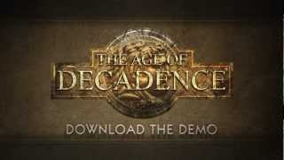 Видео The Age of Decadence