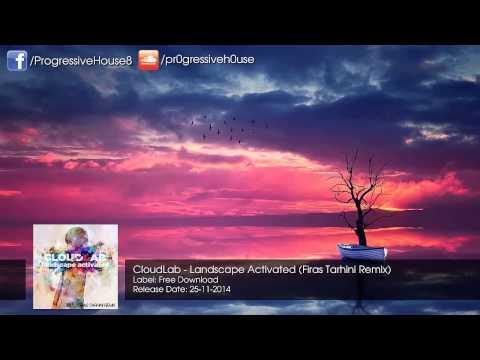 CloudLab - Landscape Activated (Firas Tarhini Remix) [Free Download]