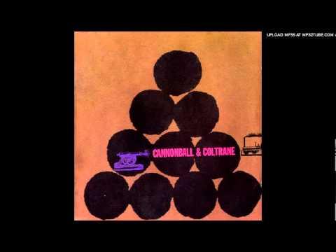 Cannonball Adderley & John Coltrane – Wabash