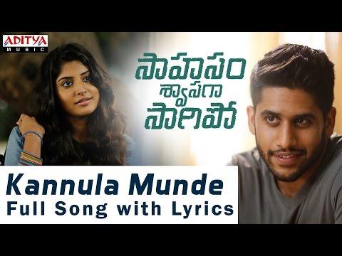 AR Rahman | Kannula Munde  Song With Lyrics | Saahasam Swaasaga Saagipo| NagaChaitanya, GauthamMenon
