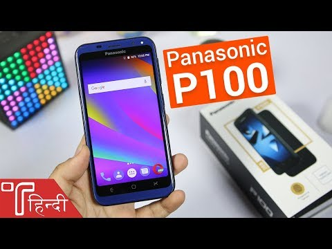 Panasonic P100 Unboxing and Hands On review in HINDI [Specs, Price, Camera and Features]