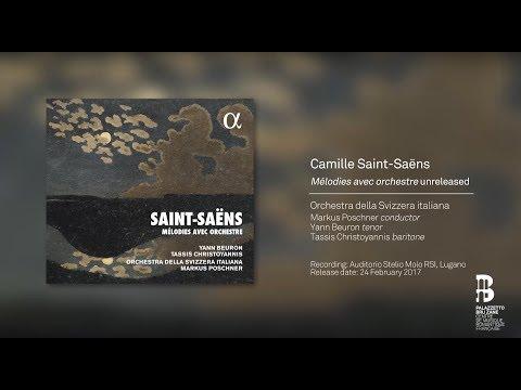 SAINT-SAËNS by YANN BEURON // MELODIES AVEC ORCHESTRE