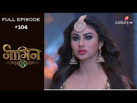 Naagin 3 - 26th May 2019 - नागिन 3 - Full Episode