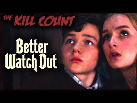 Better Watch Out (2016) KILL COUNT