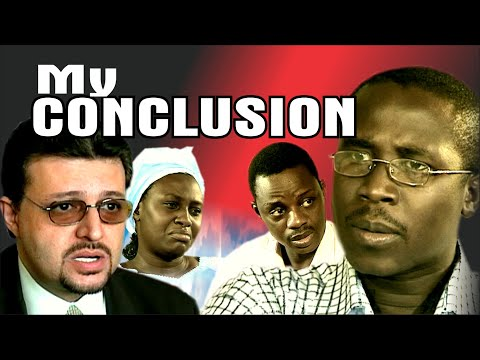 MY CONCLUSION || By EVOM Films Inc.. || Written & Directed by 'Shola Mike Agboola