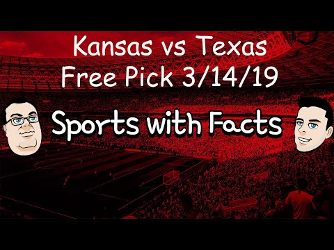 Kansas vs Texas | NCAA Basketball Free Pick | 3/14/2019