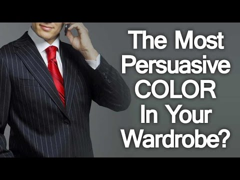 Most Persuasive Color In Your Wardrobe? | Using Color To Influence Persuade  & Create Trust