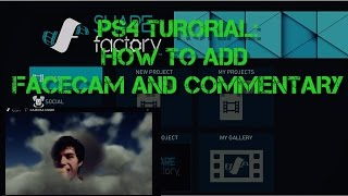 Download Lagu How to add FaceCam and Commentary into Gameplay using PS4 sharefactory Mp3