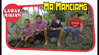 Download Video Lawak Minang 31 | Ma Manciang MP3 3GP MP4