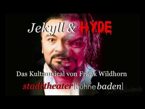 Trailer JEKYLL & HYDE 2016 in Baden