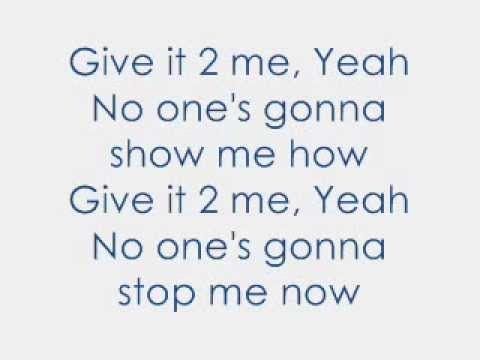 ×÷·.·´¯`·)» Madonna Lyrics-Give it 2 me «(·´¯`·.·÷×