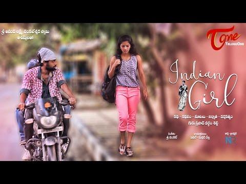 Indian Girl   Latest Telugu Short Film 2016   By Guru Prasad Vardham Setti
