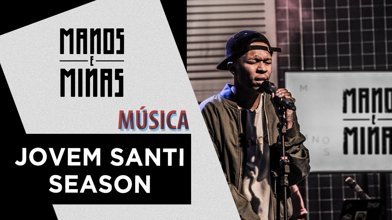 Jovem Santi Season | Jé Santiago