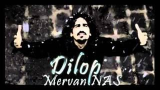Dilop (Mervan Nas) Kürtçe Müzik Dinle