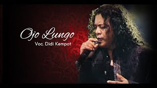 Video Ojo Lungo - Didi Kempot [OFFICIAL] MP3, 3GP, MP4, WEBM, AVI, FLV Juni 2018