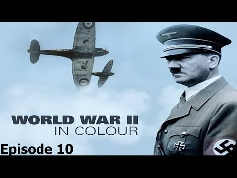 World War II In Colour: Episode 10 - Closing the Ring (WWII Documentary)