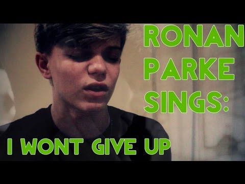 Ronan Parke - I Won't Give Up (cover) lyrics
