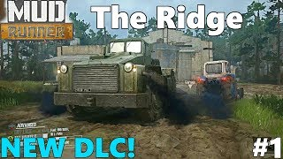 SpinTires MudRunner: NEW DLC! The Ridge - Let's Play, Unlocking The Garage! Part 1