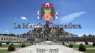 Berwick (LA) United States  city photos gallery : Historical Anthem: Francoist Spain - La Marcha Granadera (1936–1975)