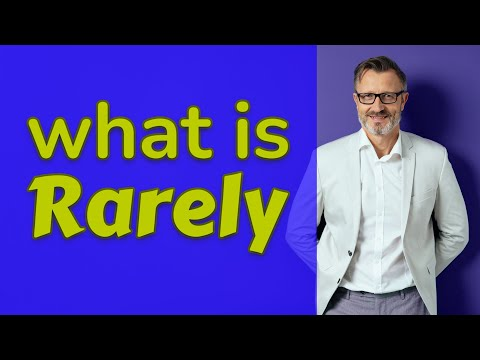 Rarely | Meaning of rarely