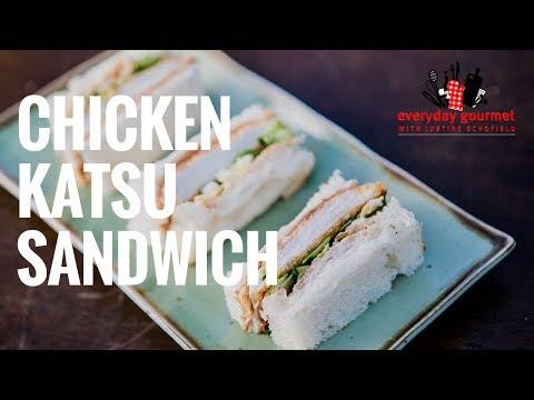 Chicken Katsu Sandwich | Everyday Gourmet S7 E87