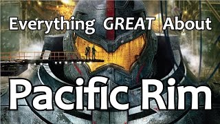 Video Everything GREAT About Pacific Rim! MP3, 3GP, MP4, WEBM, AVI, FLV Februari 2019